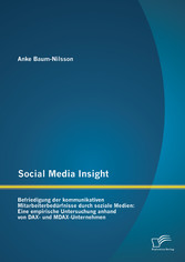 Social Media Insight: Befriedigung der kommunik...