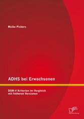 ADHS bei Erwachsenen: DSM-V Kriterien im Vergle...