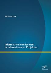 Informationsmanagement in internationalen Proje...