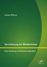 Versicherung für Minderheiten: Ethno-Marketing ...