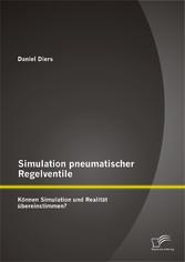 Simulation pneumatischer Regelventile: Können S...