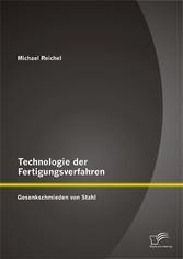 Technologie der Fertigungsverfahren: Gesenkschm...