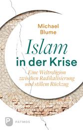 Islam in der Krise - Eine Weltreligion zwischen...