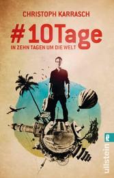 #10Tage - In zehn Tagen um die Welt