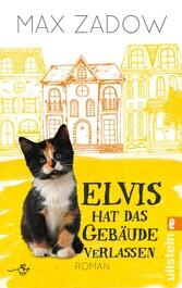 Elvis hat das Gebäude verlassen - Roman
