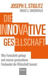 Die innovative Gesellschaft - Wie Fortschritt g...