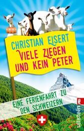 Viele Ziegen und kein Peter - Eine Ferienfahrt ...