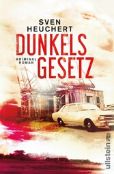 Dunkels Gesetz - Kriminalroman