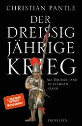 Der Dreißigjährige Krieg - Als Deutschland in F...
