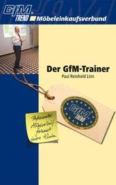 Der GfM-Trainer - Professioneller Möbelverkauf ...
