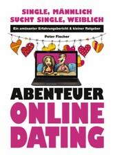 Abenteuer Online Dating - Single, männlich - su...