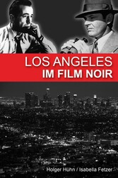 Los Angeles im Film noir