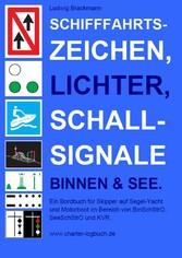 Schifffahrtszeichen, Lichter, Schallsignale Bin...