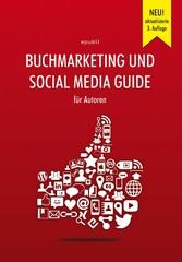 Buchmarketing und Social Media Guide für Autore...