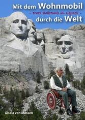 Mit dem Wohnmobil durch die Welt - trotz Rollst...