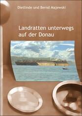 Landratten unterwegs auf der Donau - 2.500 km v...