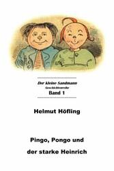 Pingo, Pongo und der starke Heinrich