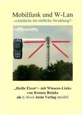 Mobilfunk und W-Lan - schädliche bis tödliche S...