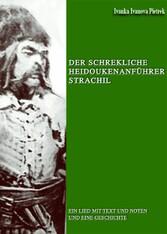 Der schrekliche Heidoukenanführer Strachil - Ein Lied mit Text und Noten und eine Geschichte