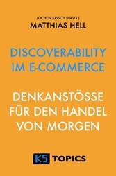 Discoverability im E-Commerce - Denkanstöße für...