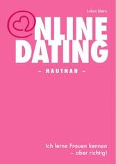 Online-Dating - Hautnah - - Ich lerne Frauen ke...