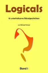 Logicals - 10 unterhaltsame Rätselgeschichten -...