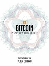 Bitcoin - Perspektive oder Risiko? - Eine Einfü...
