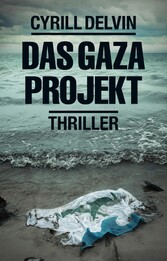 Das Gaza Projekt