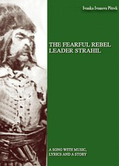 THE FEARFUL REBEL leader STRAHIL