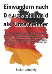 Einwandern nach Deutschland als Unternehmer - E...