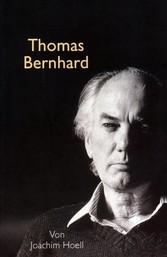 Thomas Bernhard. Ein Portrait