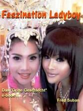 Faszination Ladyboy - Das Dritte Geschlecht