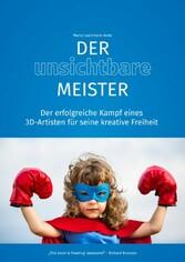 Der unsichtbare Meister - Der Weg zum Erfolg al...