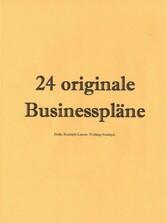 24 originale Businesspläne - Kredite und Zuschü...