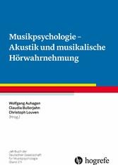 Musikpsychologie - Akustik und musikalische Hör...
