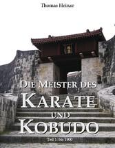 Die Meister des Karate und Kobudo - Teil 1: Vor...