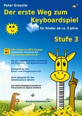 Der erste Weg zum Keyboardspiel (Stufe 3) - Für...