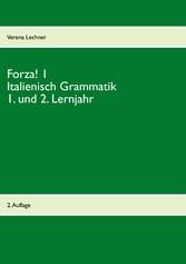Forza! 1 Italienisch Grammatik - 1. und 2. Lern...