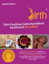 Positive Birth - Dein positives Geburtserlebnis...