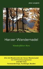 Harzer Wandernadel - Wanderführer Harz - Alle S...