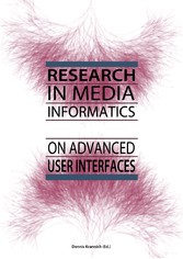 Research in Media Informatics on Advanced User ...