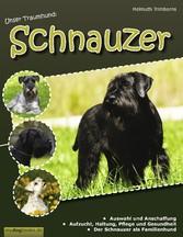 Unser Traumhund: Schnauzer - Zwergschnauzer, Mi...