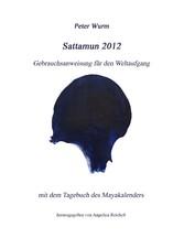 Sattamun 2012 - Gebrauchsanweisung für den Welt...