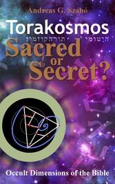 Torakosmos - Sacred or Secret?