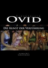 Ovid, Die Kunst der Verführung - Ars amatoria, ...