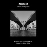#bridges - iPhone Photography