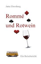 Rommé und Rotwein - Mit dem VW-Bus unterwegs in...