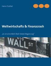 Weltwirtschafts & Finanzcrash - Es ist eine Wel...