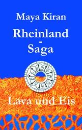 Rheinland-Saga - Lava und Eis