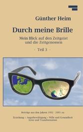 Durch meine Brille Teil3 - Mein Blick auf den Z...